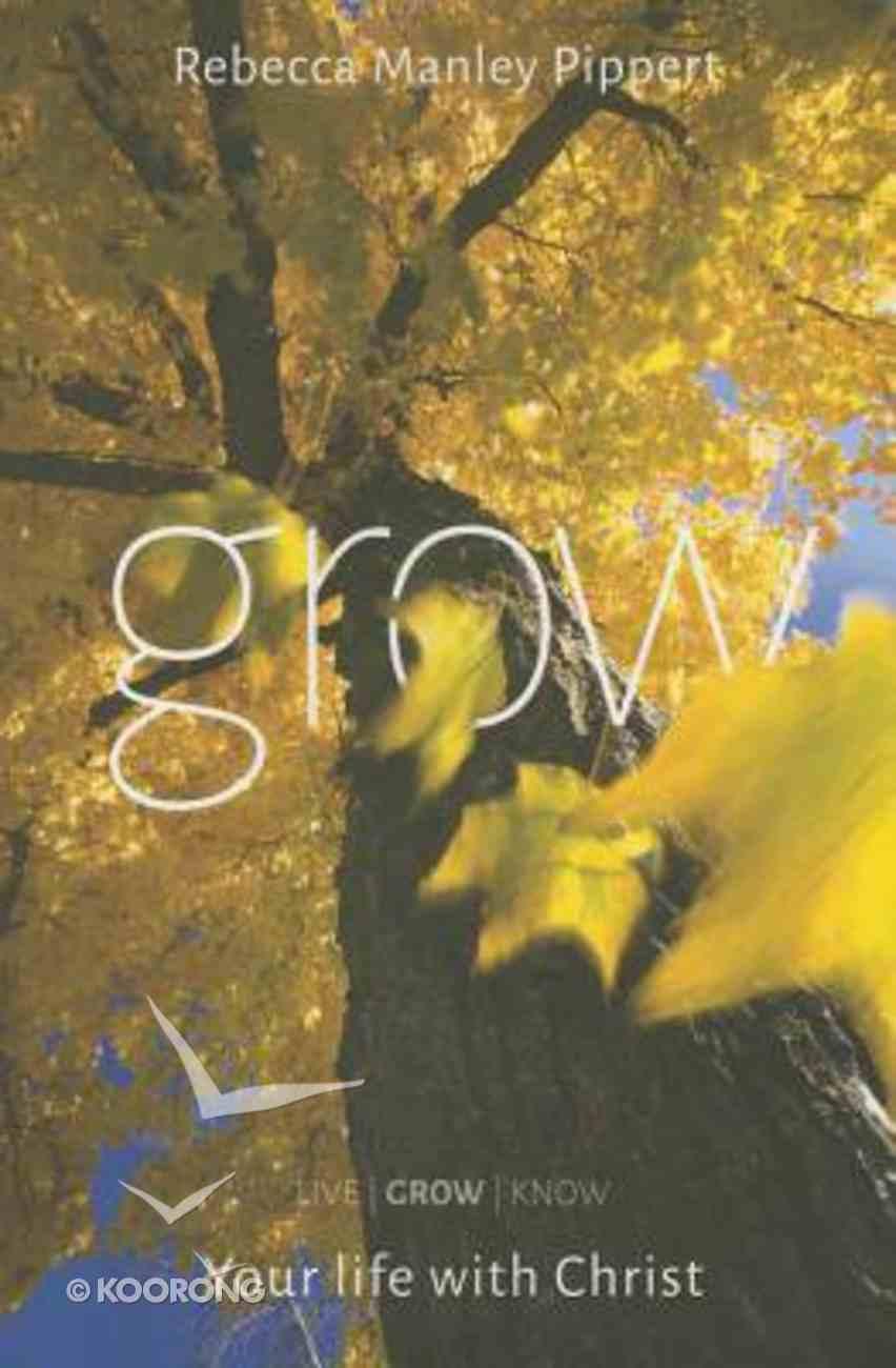 Grow (Handbook) (#02 in Livegrowknow Series) Paperback
