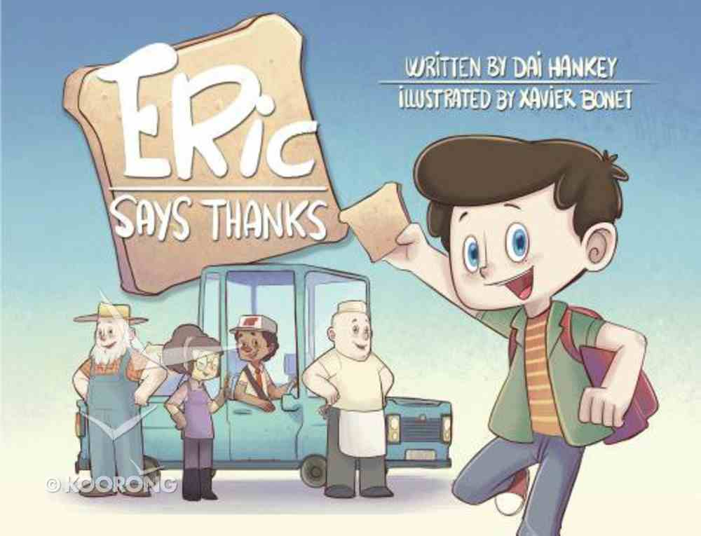 Eric Says Thanks (Eric Says Series) Paperback