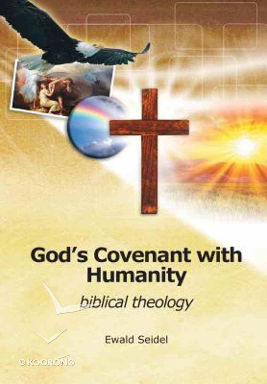 God's Covenant With Humanity Paperback