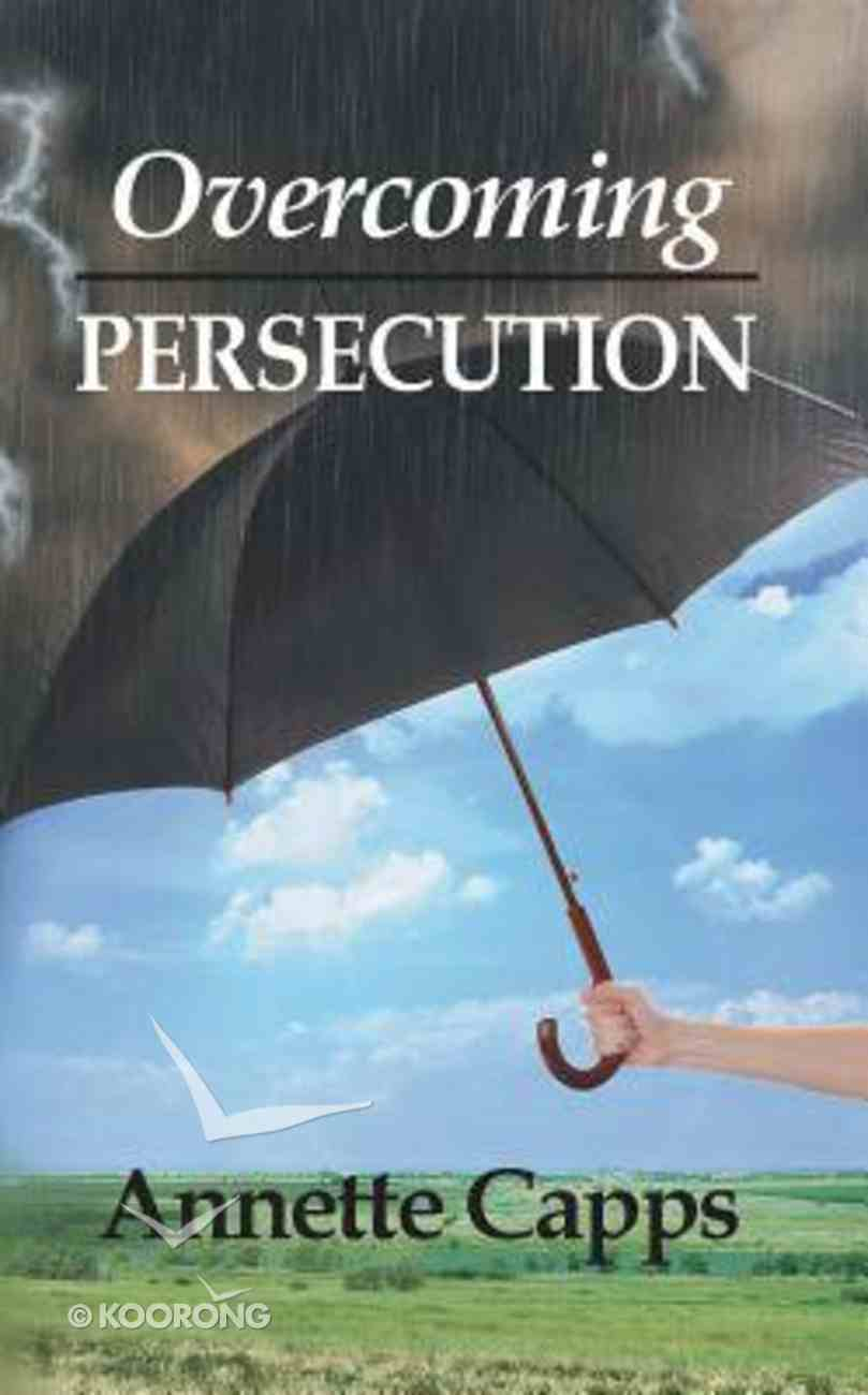 Overcoming Persecution (Minibook) Booklet