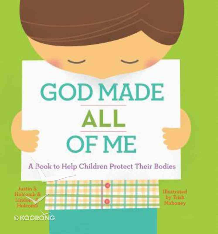 God Made All of Me Hardback