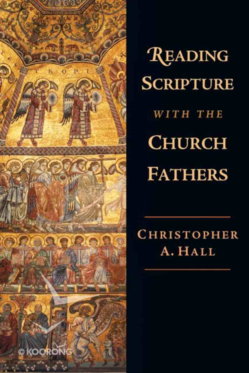 Reading Scripture With the Church Fathers Paperback