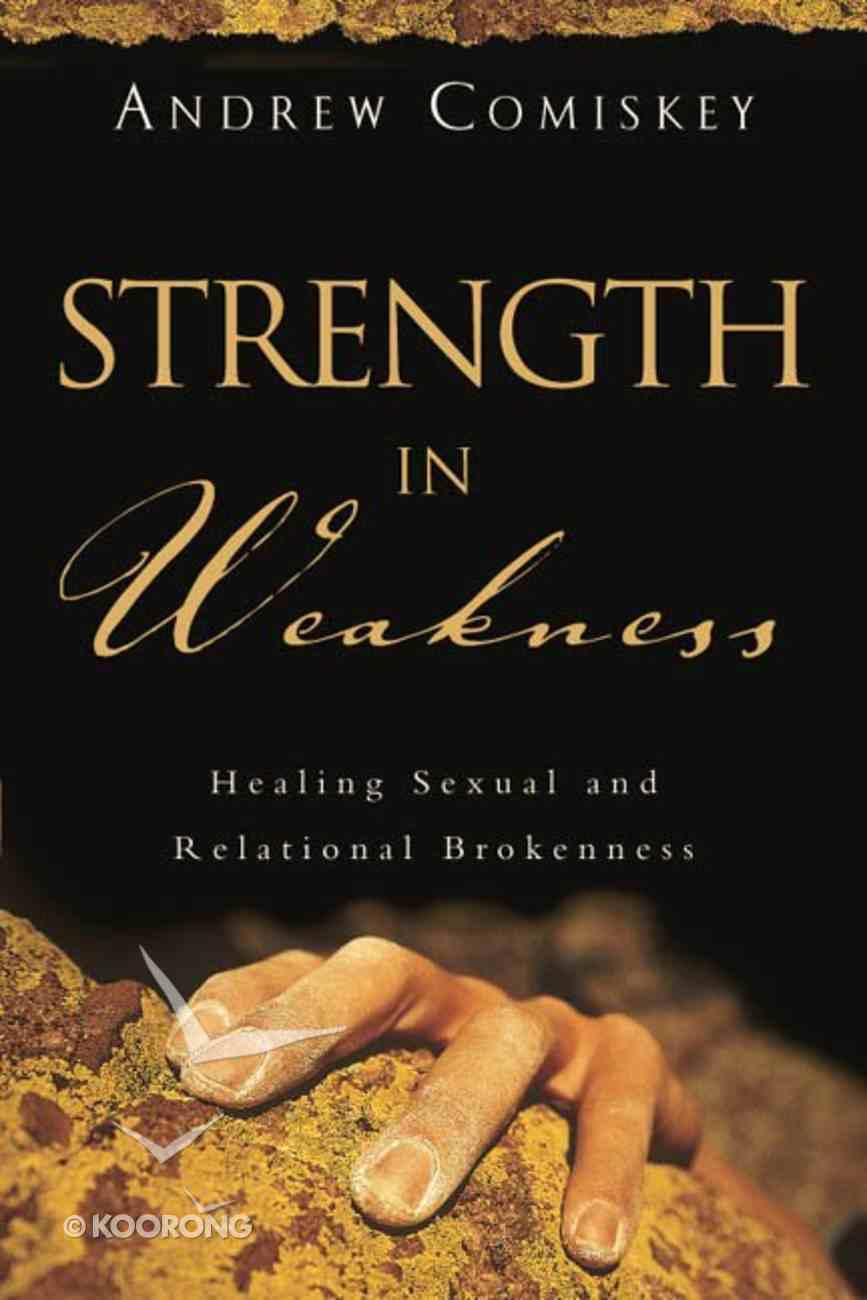 Strength in Weakness Paperback