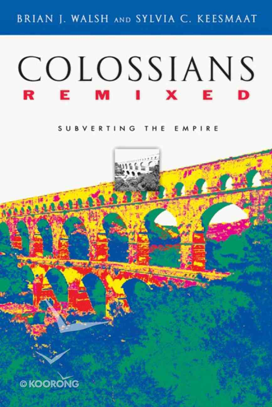 Colossians Remixed Paperback