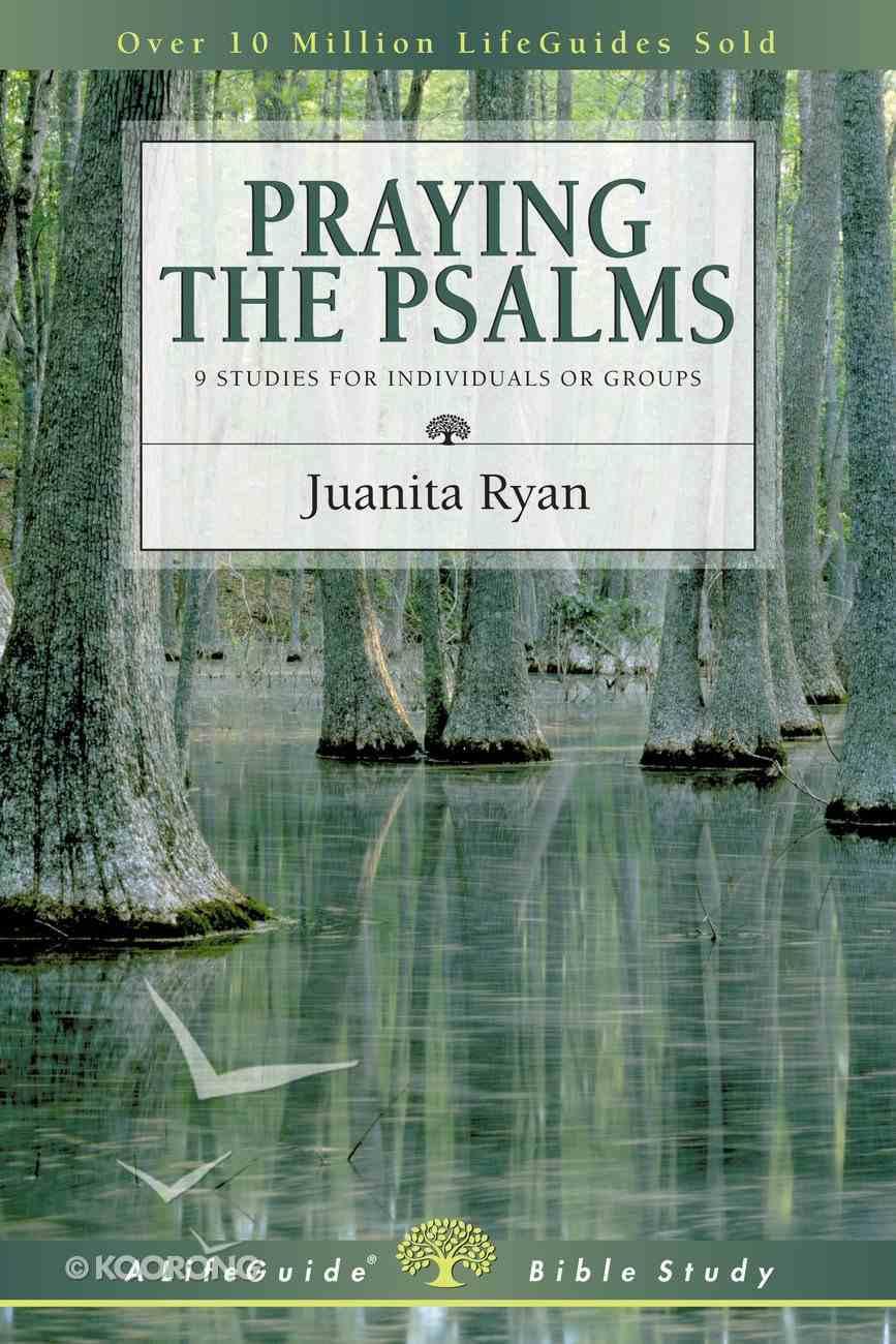 Praying the Psalms (Lifeguide Bible Study Series) Paperback