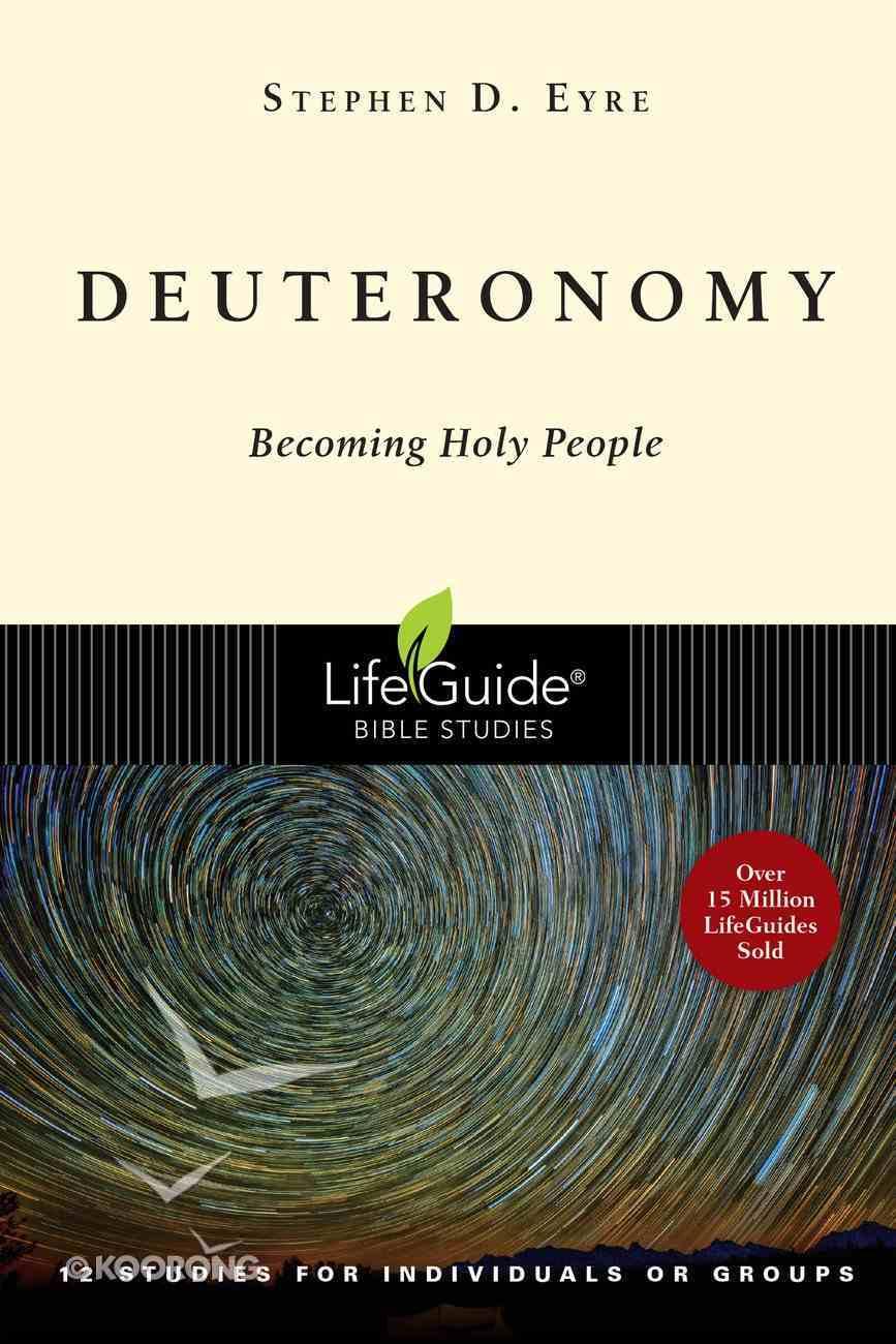 Deuteronomy (Lifeguide Bible Study Series) Paperback