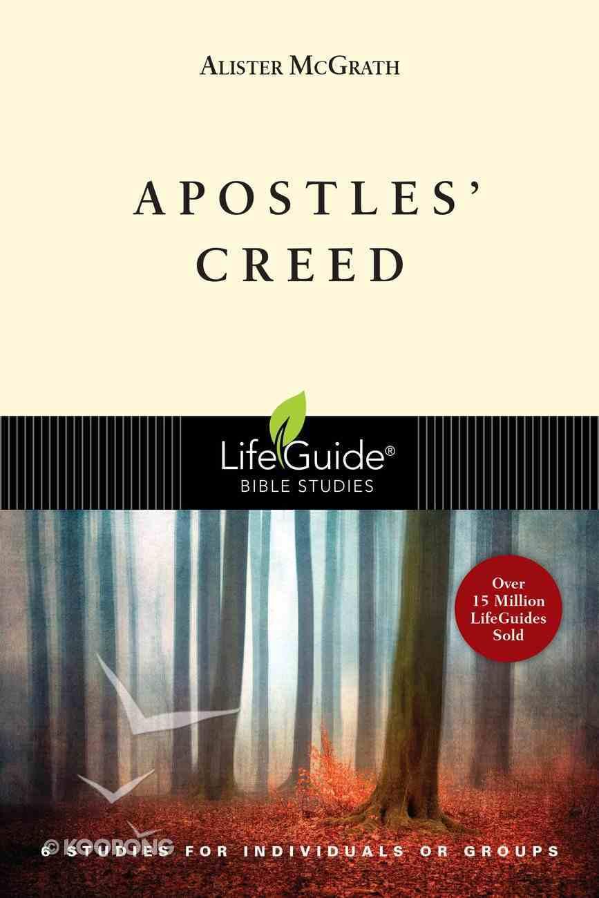 Apostles' Creed (Lifeguide Bible Study Series) Paperback
