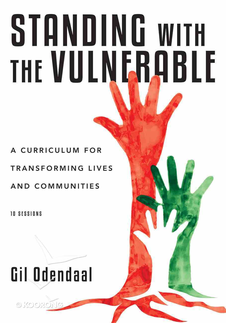 Standing With the Vulnerable Paperback
