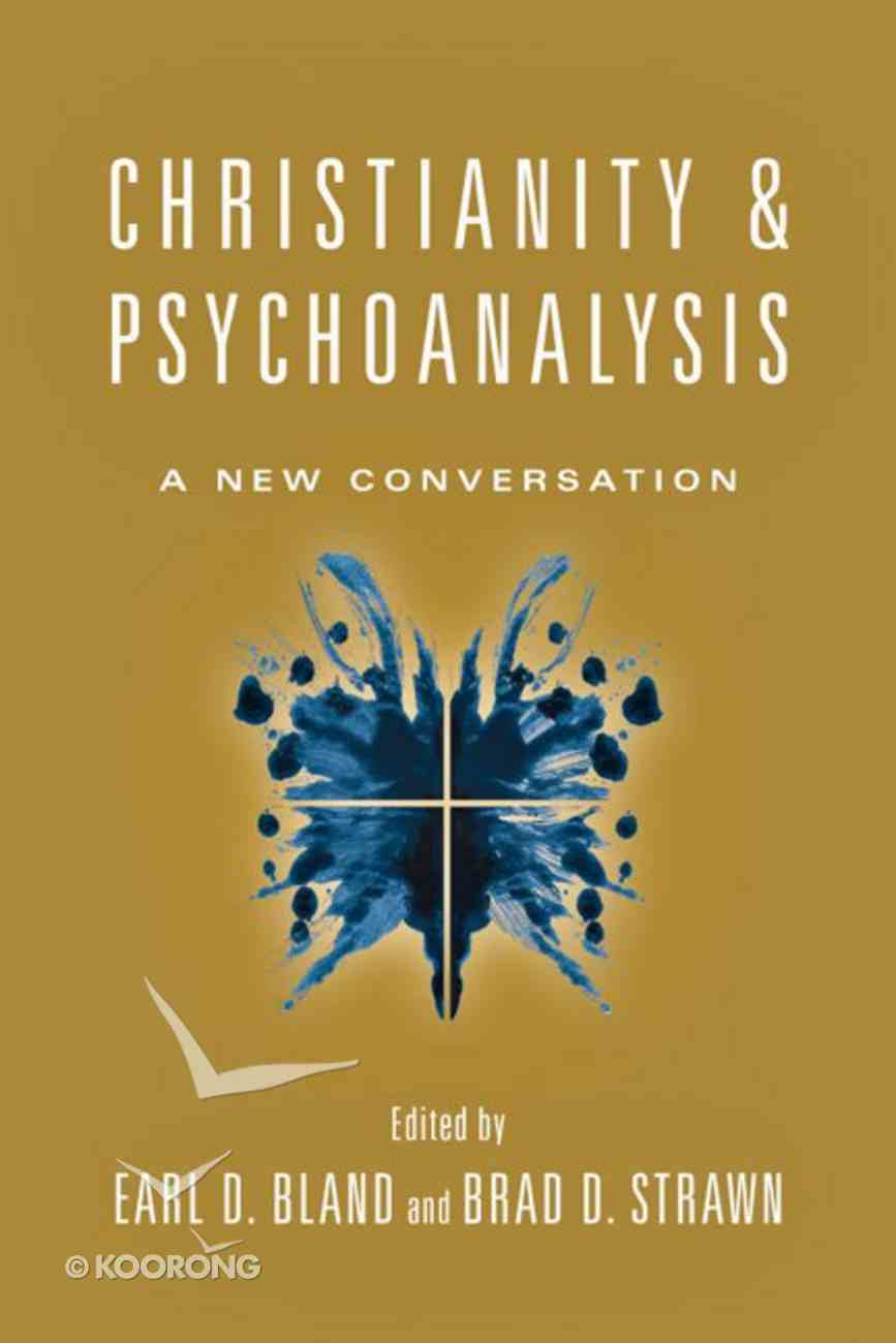 Christianity and Psychoanalysis Paperback
