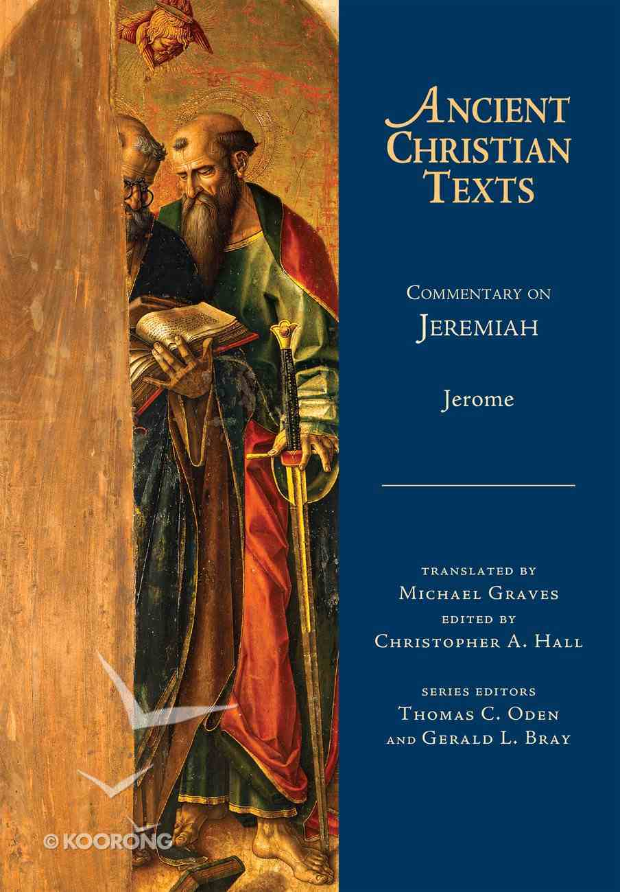 Commentary on Jeremiah (Ancient Christian Texts Series) Hardback