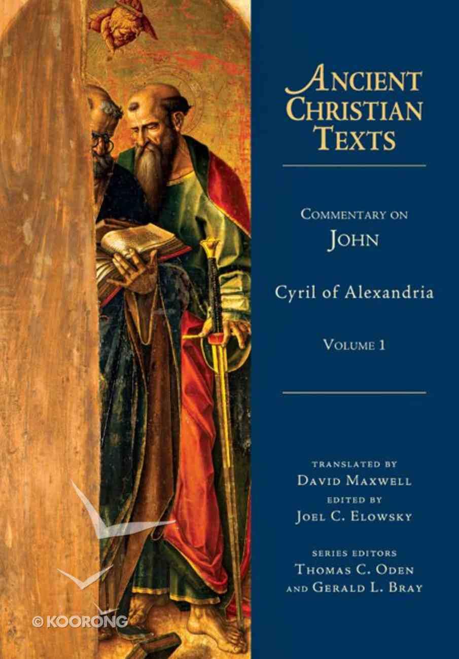 Commentary on John (Volume 1) (Ancient Christian Texts Series) Hardback