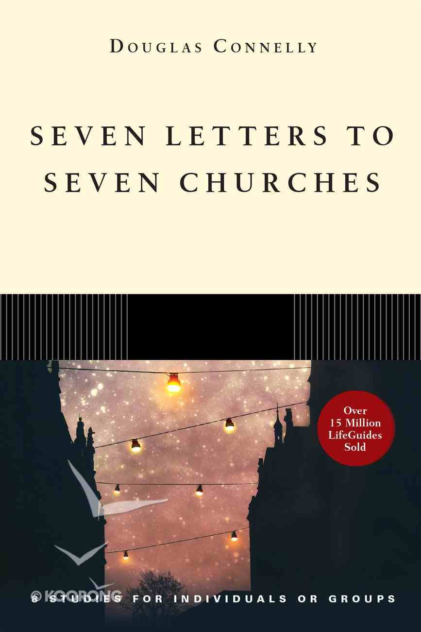 Seven Letters to Seven Churches (Lifeguide Bible Study Series) Paperback