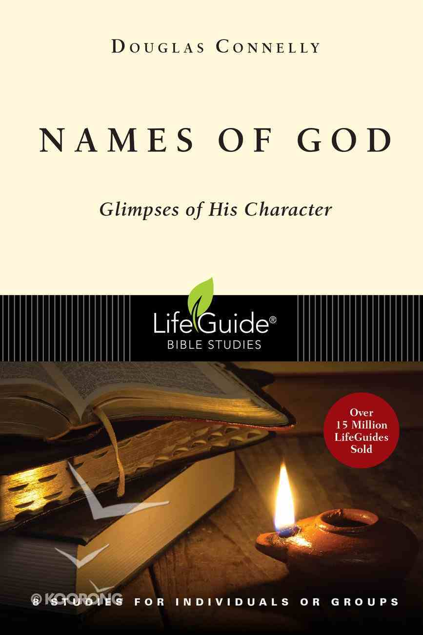 Names of God (Lifeguide Bible Study Series) Paperback