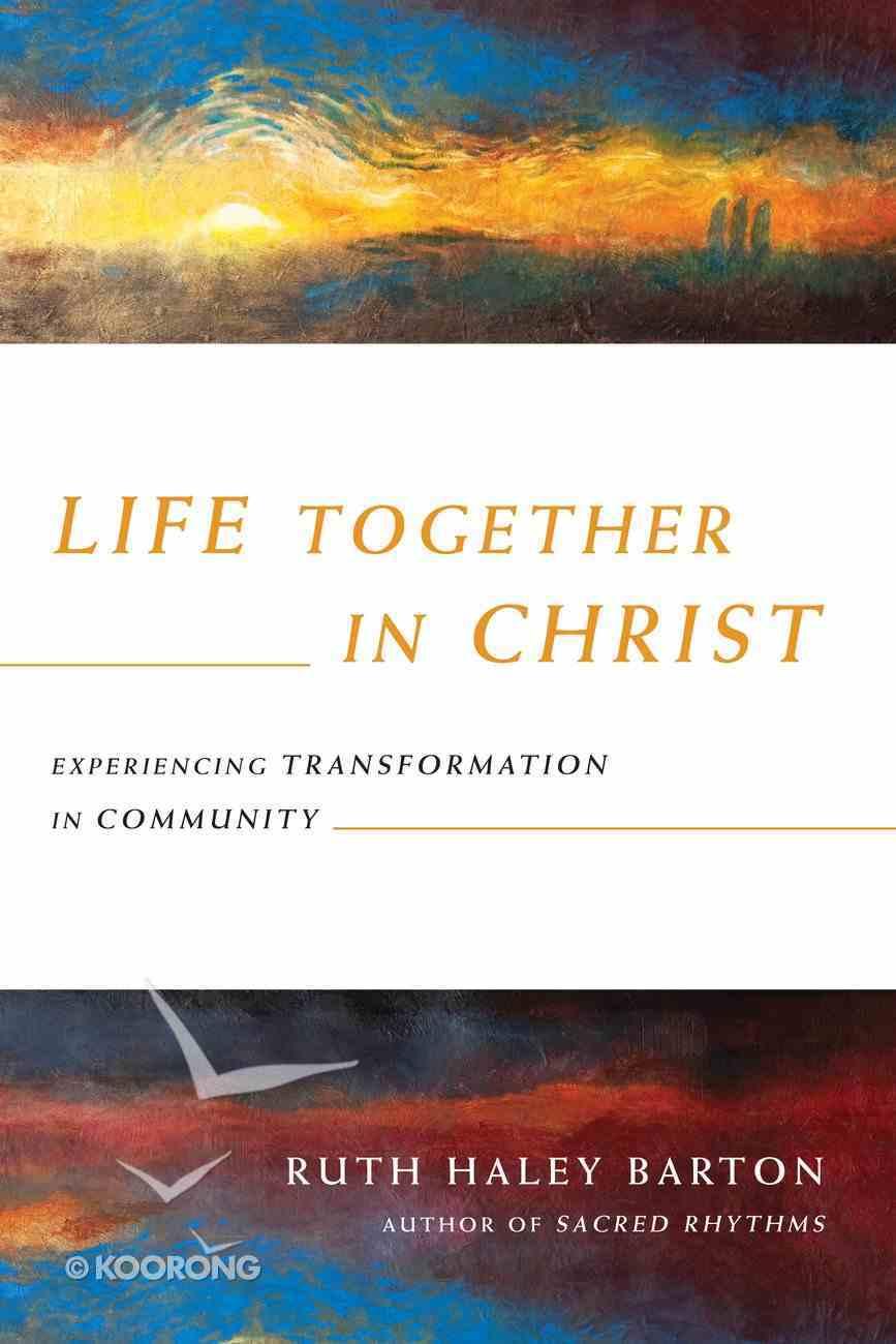 Life Together in Christ Hardback
