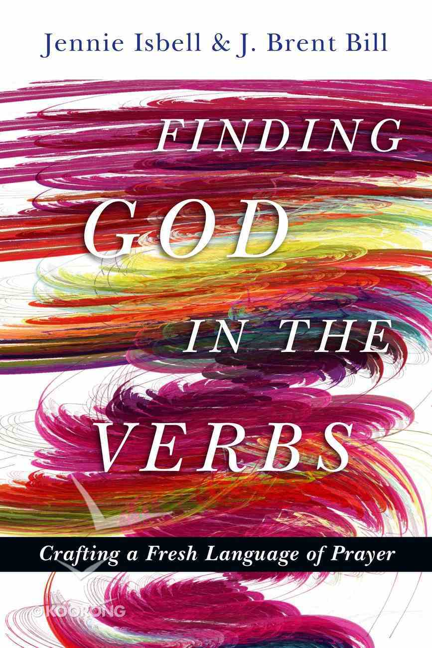 Finding God in the Verbs Paperback
