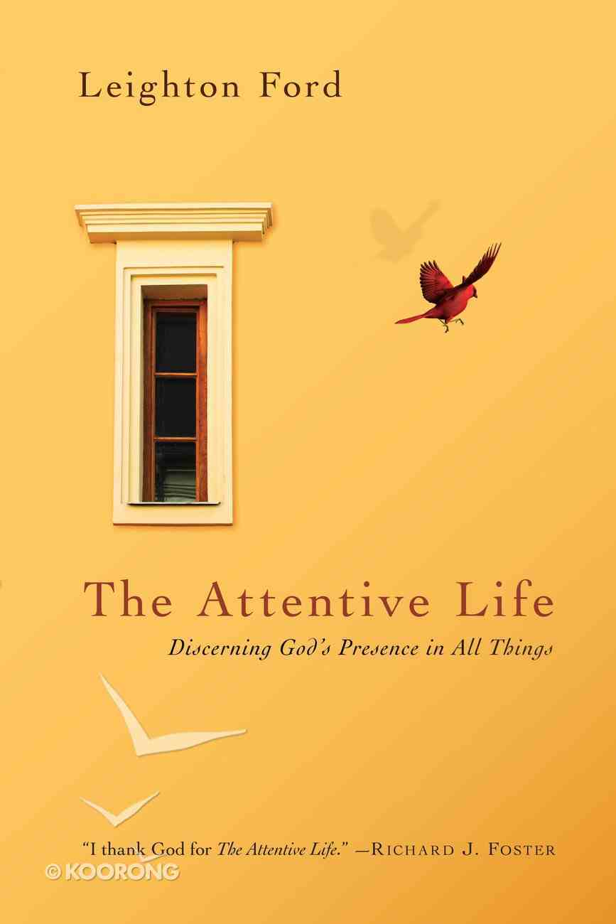 The Attentive Life Paperback