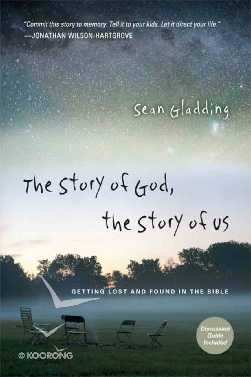 Story of God, the Story of Us, the Paperback