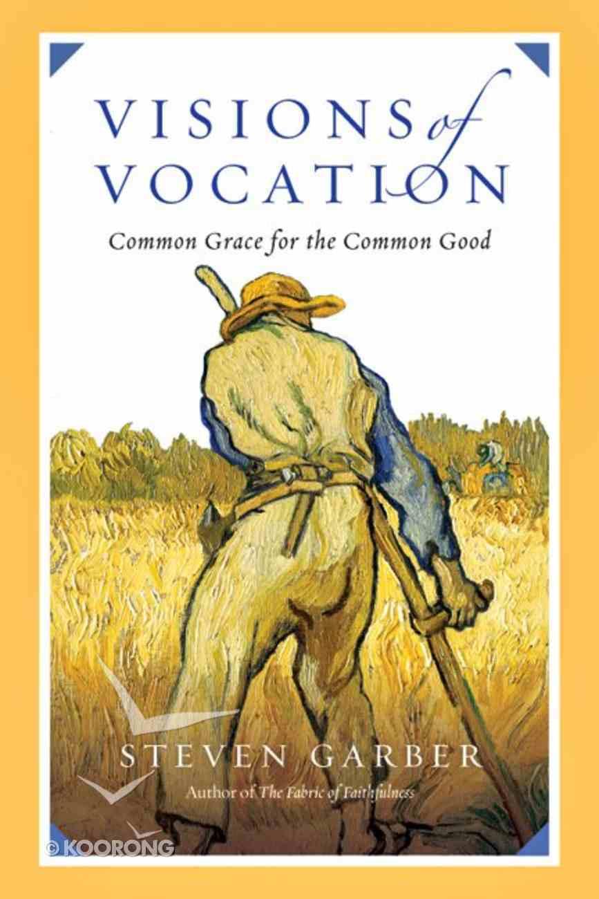 Visions of Vocation Paperback