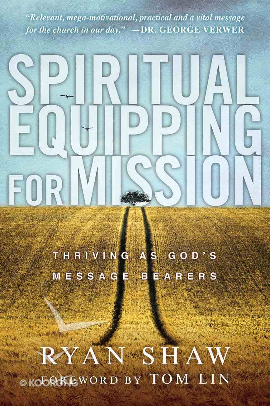 Spiritual Equipping For Mission Paperback
