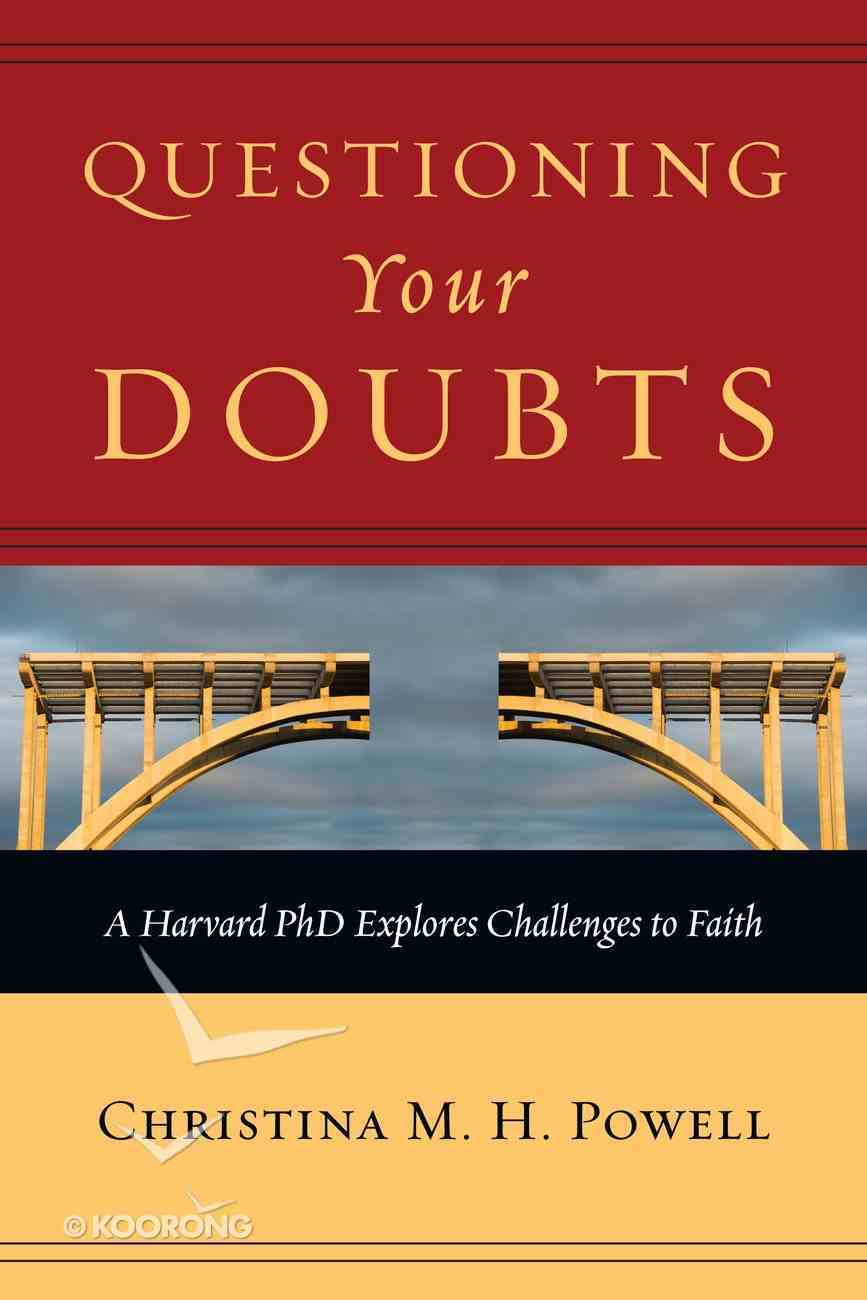 Questioning Your Doubts Paperback