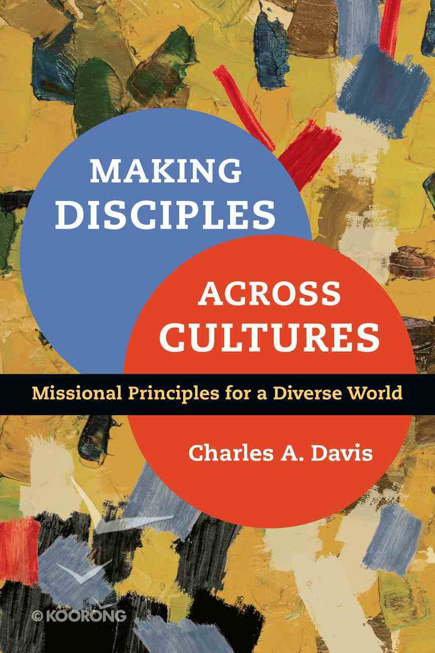 Making Disciples Across Cultures Paperback