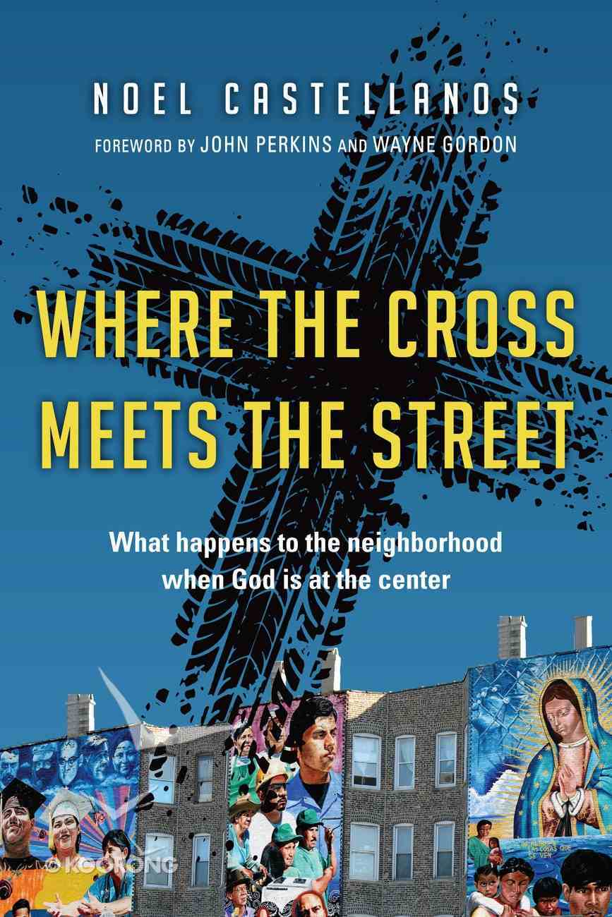 Where the Cross Meets the Street Paperback