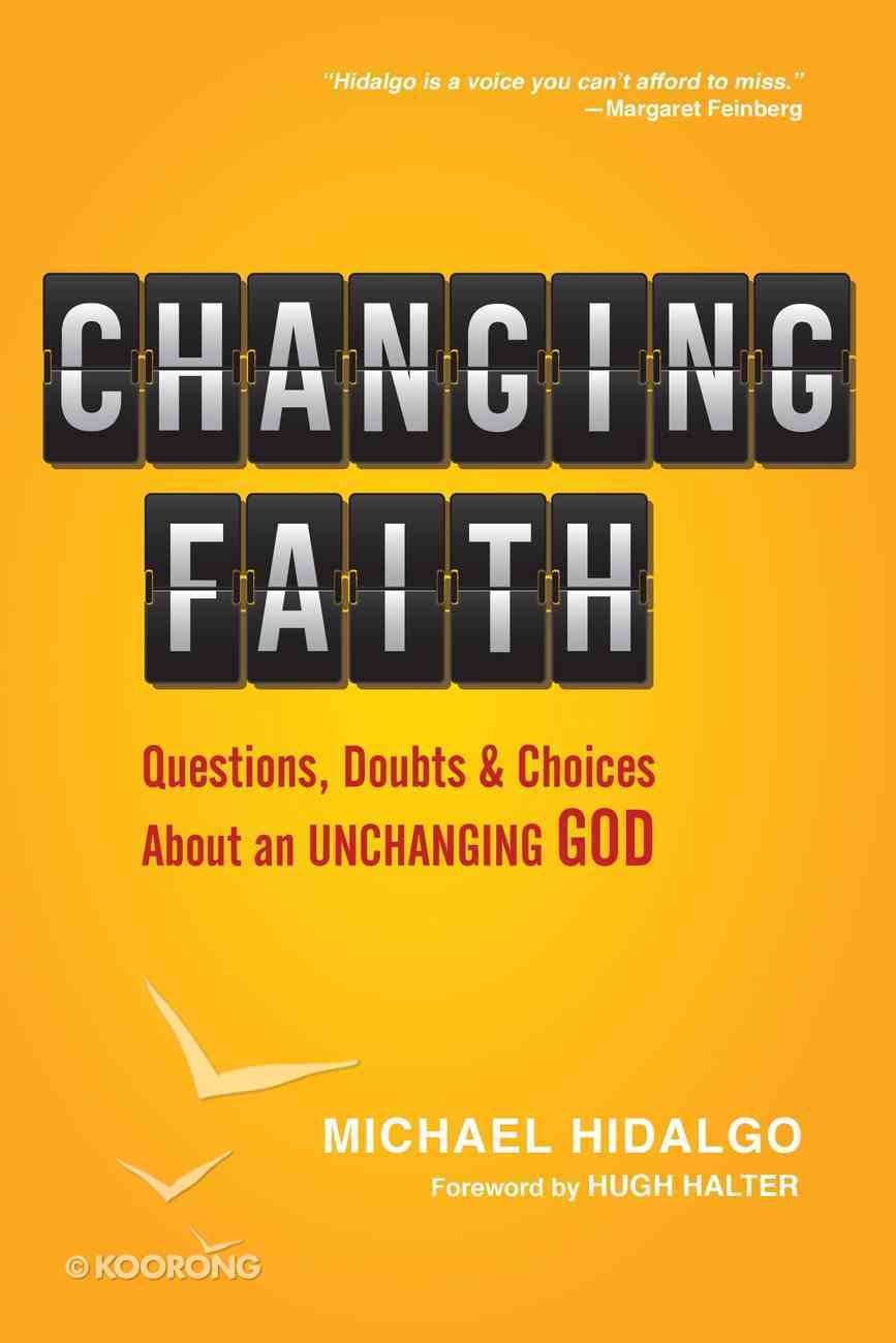 Changing Faith Paperback