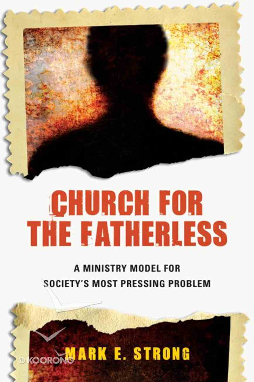 Church For the Fatherless Paperback
