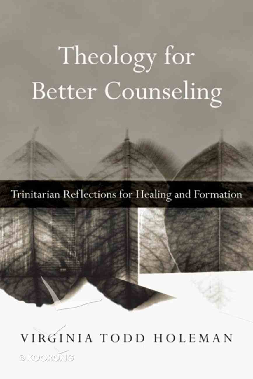 Theology For Better Counseling Paperback