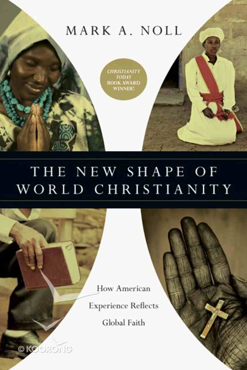 The New Shape of World Christianity Paperback