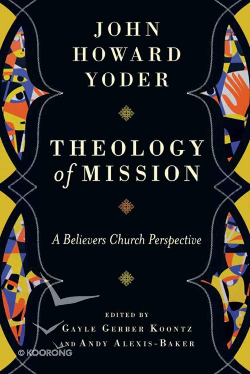 Theology of Mission Hardback