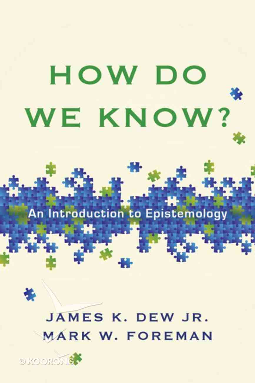 How Do We Know? Paperback