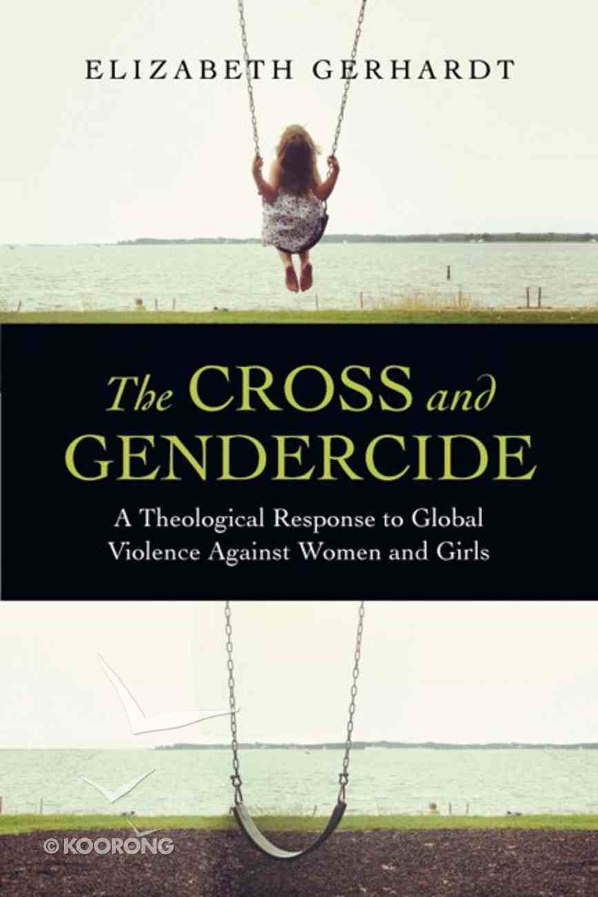 The Cross and Gendercide Paperback