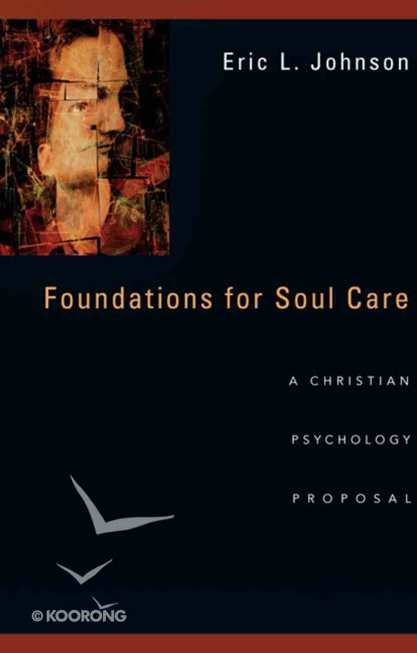 Foundations For Soul Care Paperback