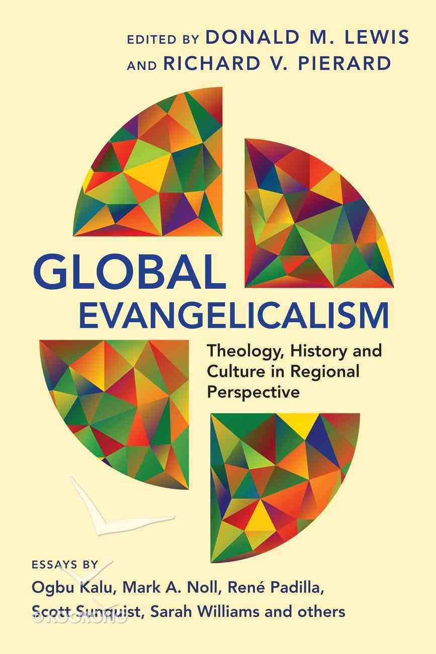 Global Evangelicalism Paperback