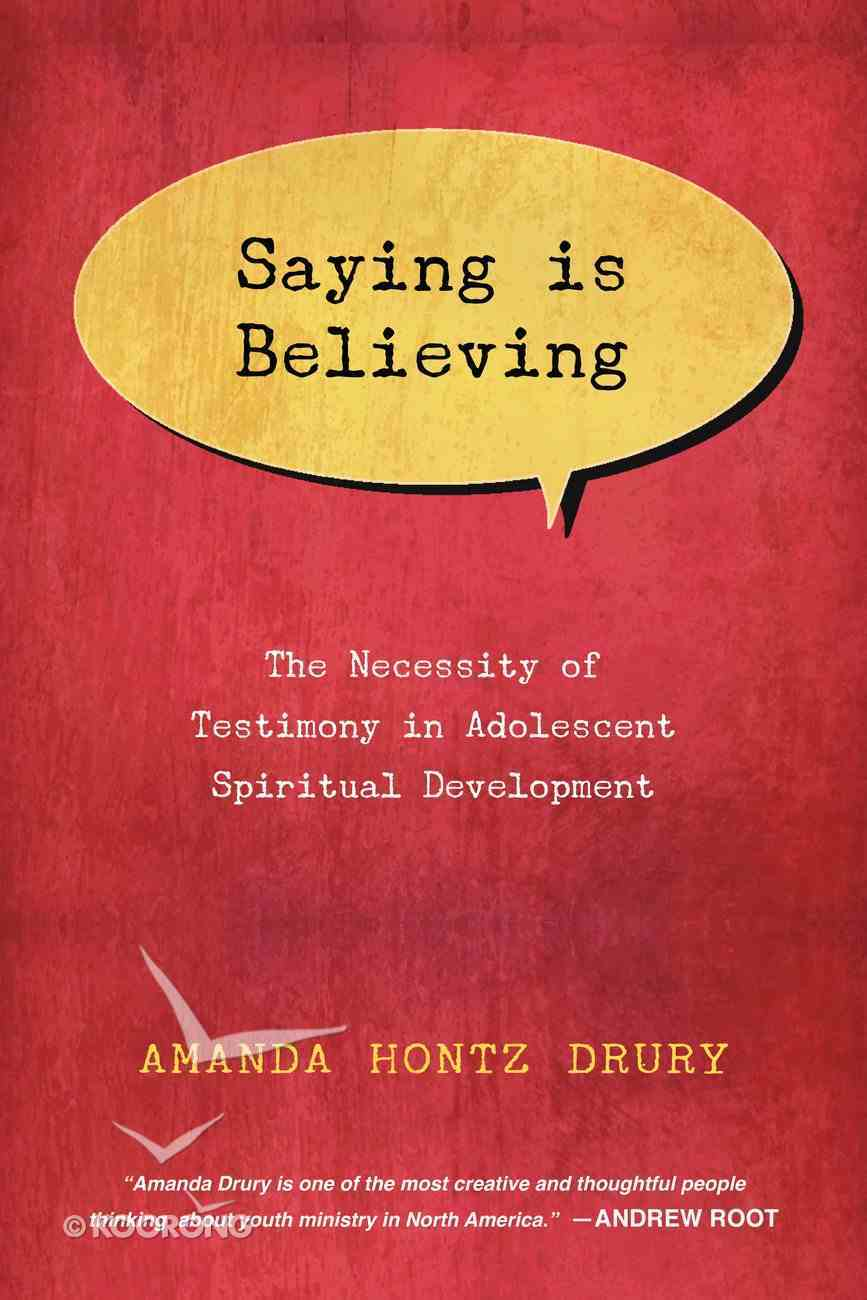 Saying is Believing Paperback