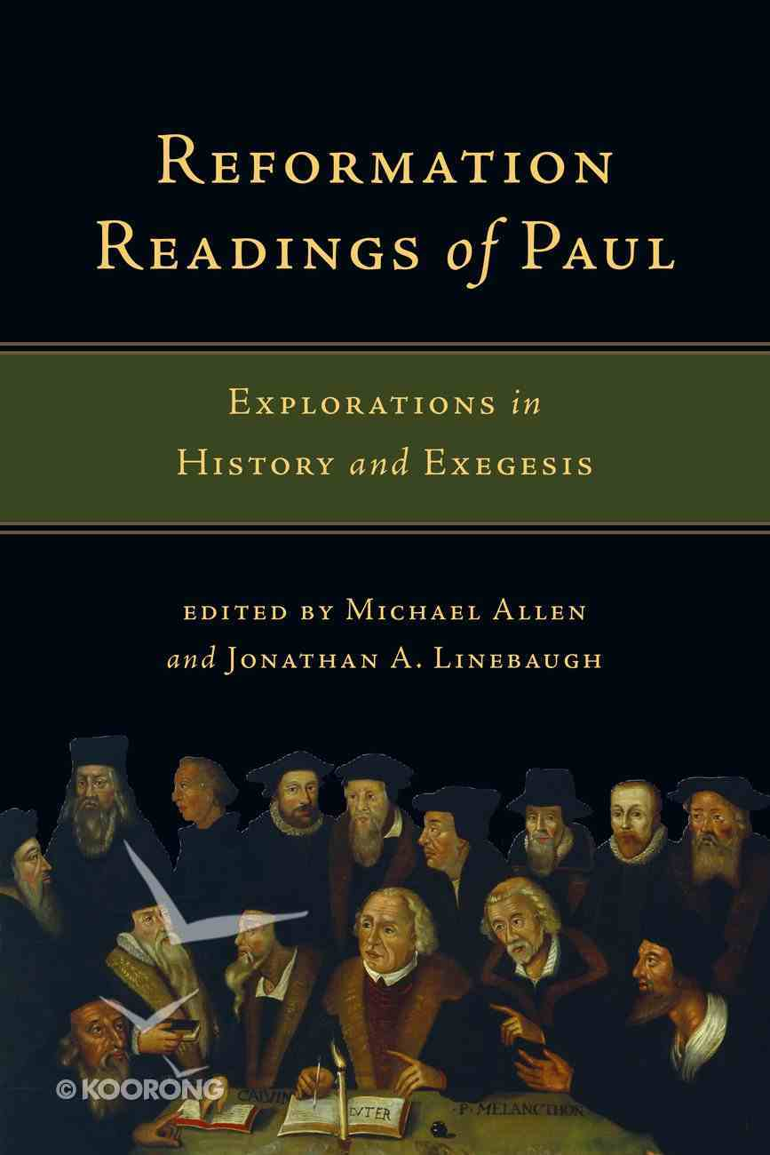 Reformation Readings of Paul Paperback