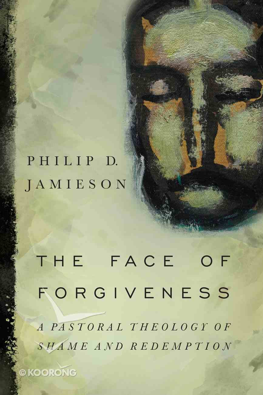 The Face of Forgiveness Paperback