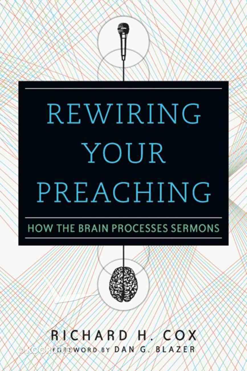 Rewiring Your Preaching Paperback
