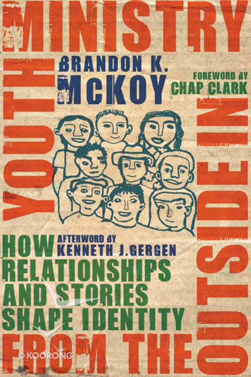 Youth Ministry From the Outside in Paperback