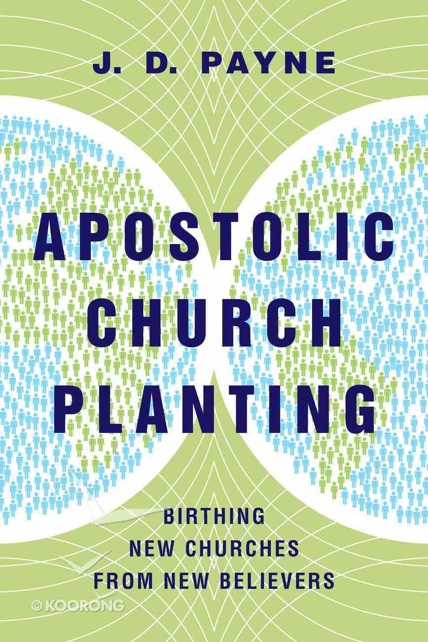 Apostolic Church Planting Paperback