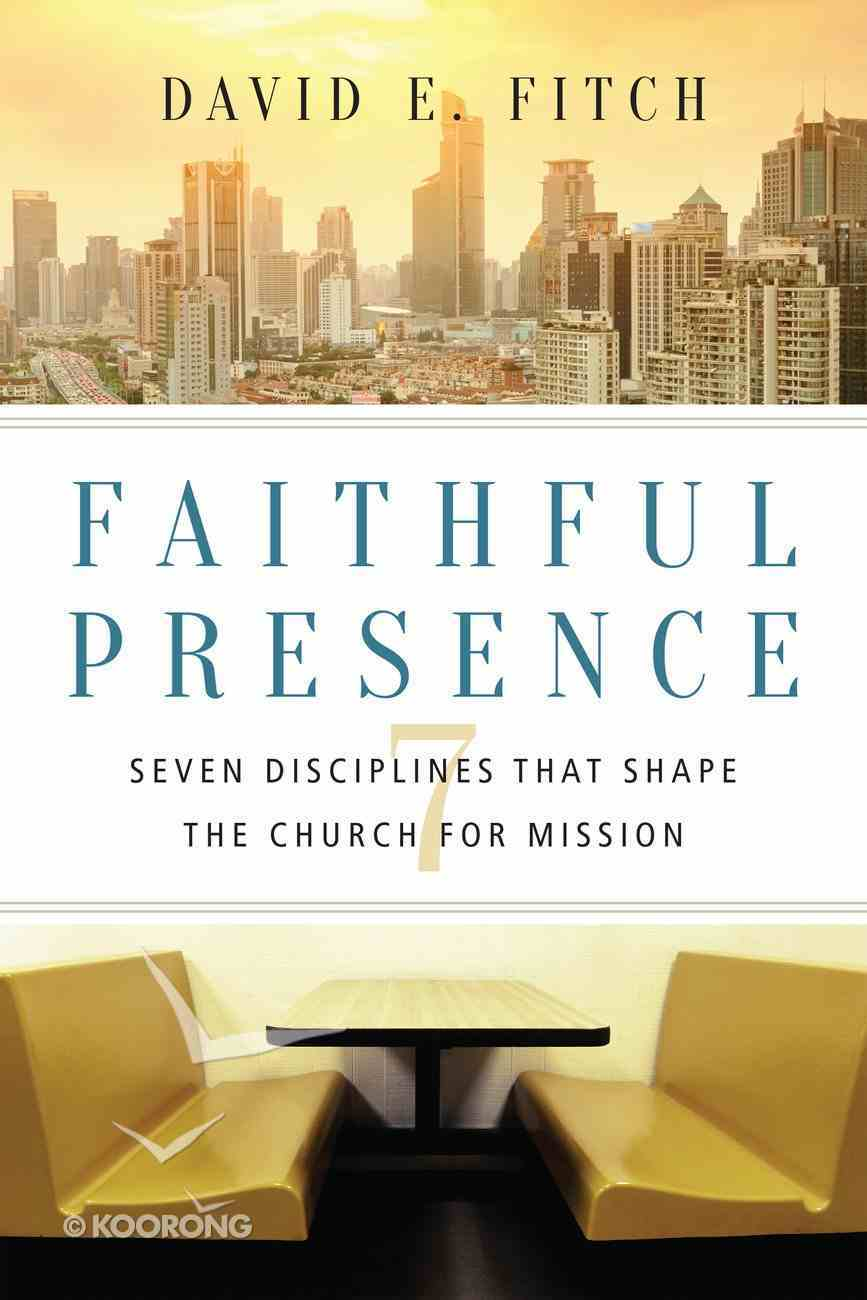 Faithful Presence Paperback