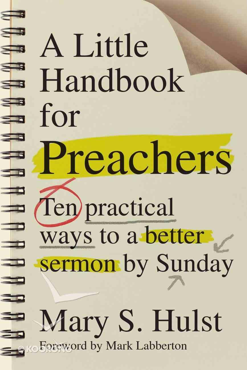 A Little Handbook For Preachers Paperback