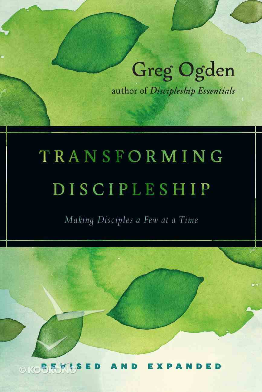 Transforming Discipleship (And Expanded) Paperback