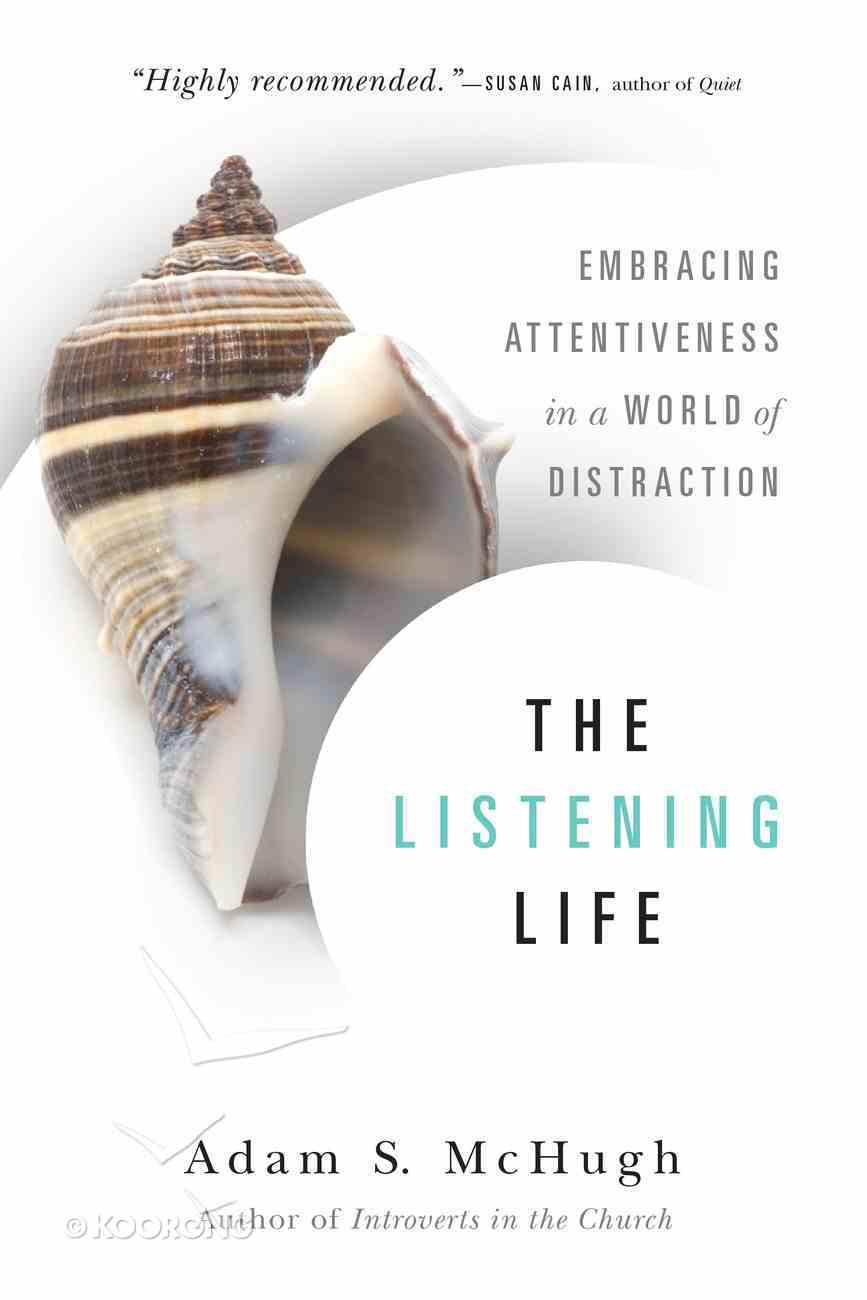 The Listening Life Paperback
