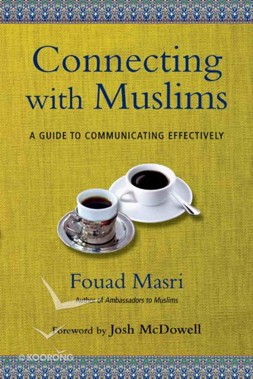 Connecting With Muslims Paperback