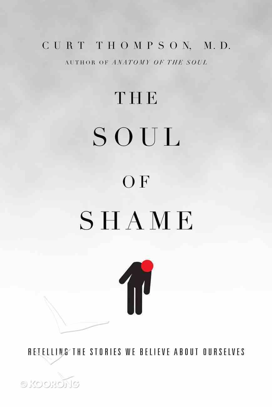 The Soul of Shame Hardback