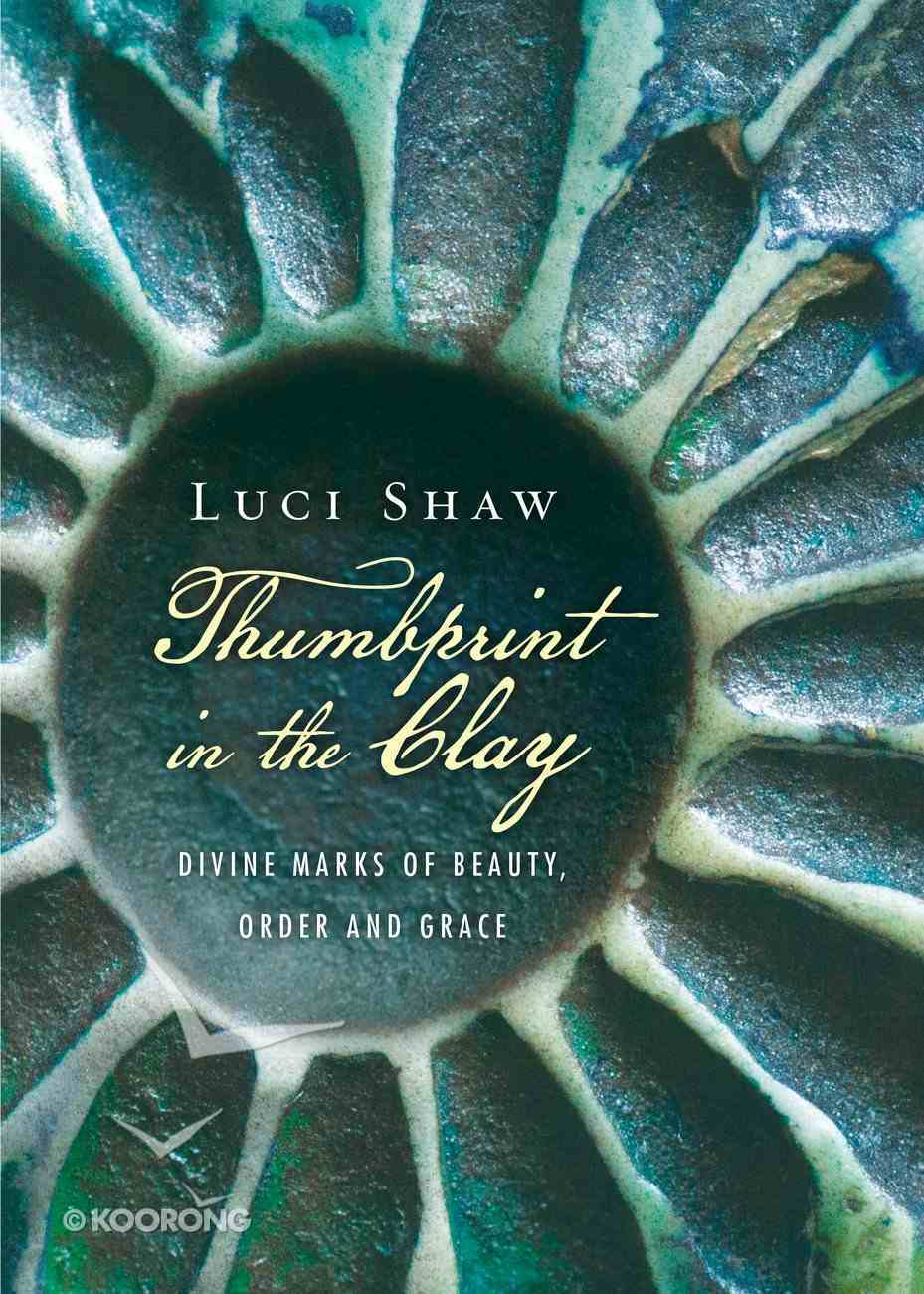 Thumbprint in the Clay Paperback