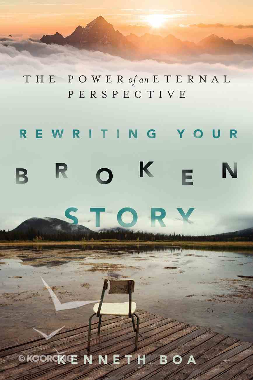 Rewriting Your Broken Story Paperback