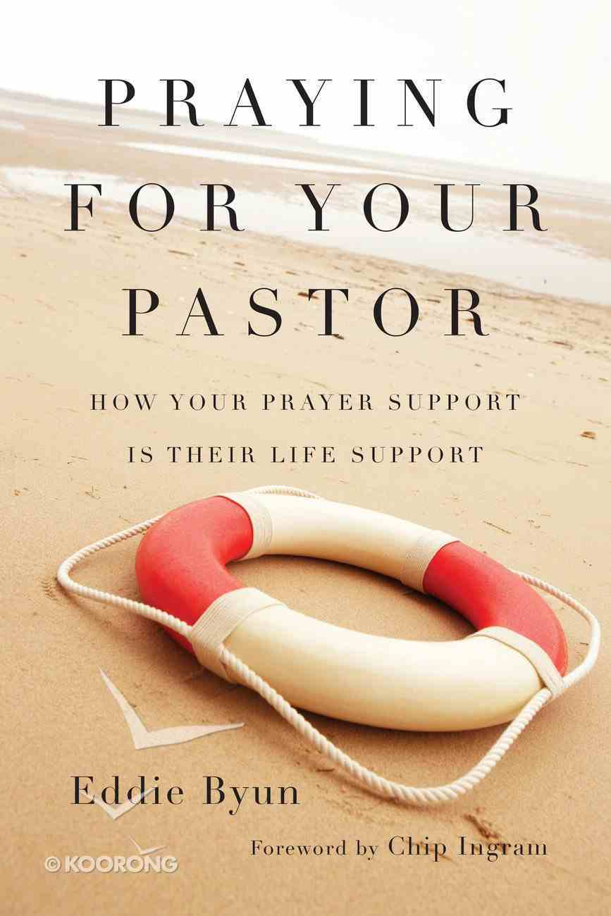 Praying For Your Pastor Paperback